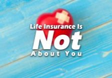 Life-Insurance-Is-Not-About-You